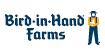 Bird-in-Hand Farms, Inc.